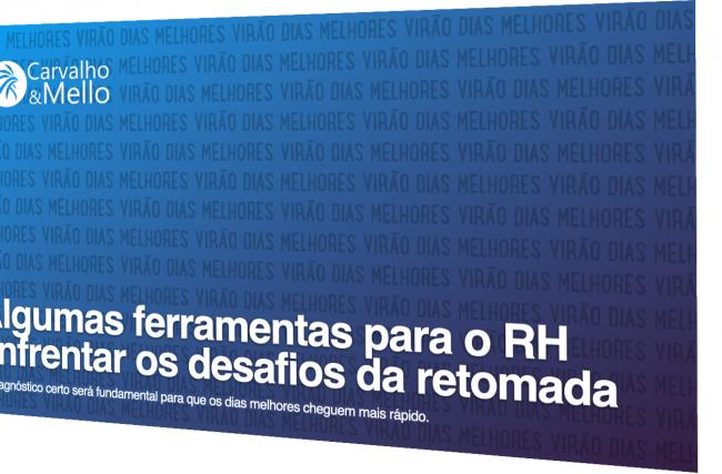 Diagnósticos e ferramentas para o RH enfrentar os desafios da retomada