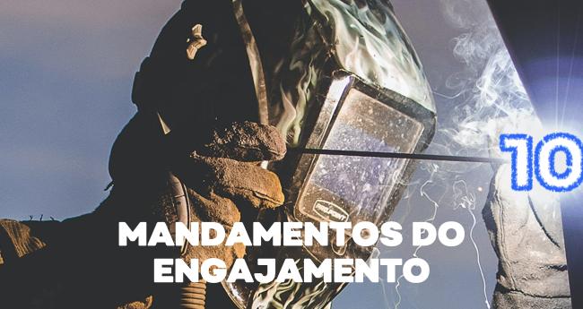 Como envolver os colaboradores: os 10 mandamentos do engajamento